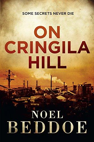 On Cringila Hill (Paperback): Noel Beddoe
