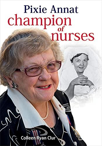 9780702253720: Pixie Annat: Champion of Nurses