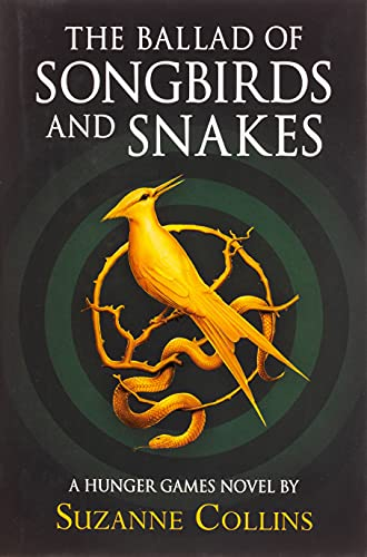 9780702300172: The Ballad of Songbirds and Snakes (A Hunger Games Novel) (The Hunger Games)