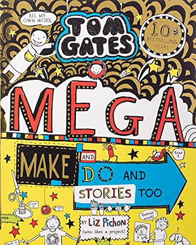 9780702301636: Tom Gates: Mega Make and Do and Stories Too!: 1