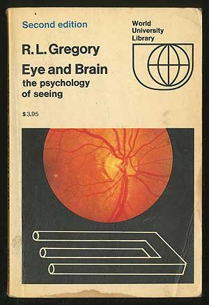 9780702466021: Eye and Brain Psychology of Seeing