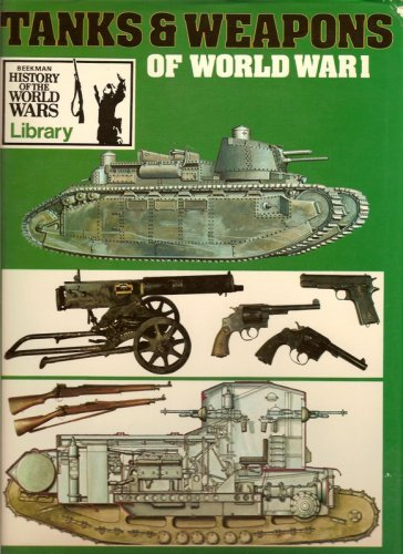 9780702600029: Tanks and Weapons of World War One (History of the World Wars Library)