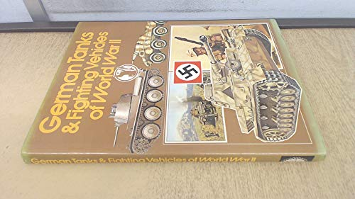 9780702600111: German Tanks and Fighting Vehicles of World War II