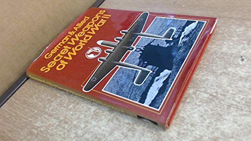 German and Allied Secret Weapons of World War II: King, J.B., Hogg, Ian V.