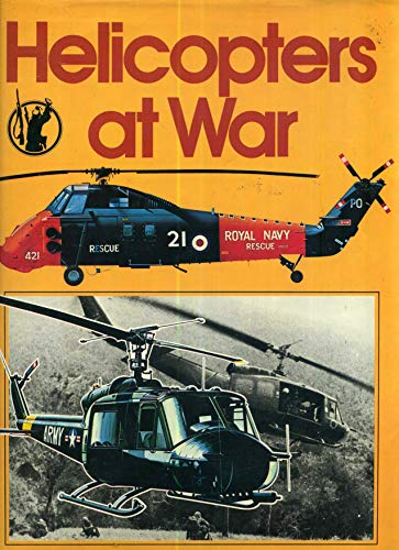 Helicopters at War