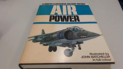 9780702600470: Modern Illustrated History of Air Power