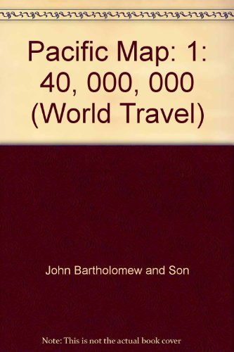 Pacific Ocean ; Australasia and south-west Pacific (Bartholomew world travel series) (9780702802959) by John Bartholomew And Son