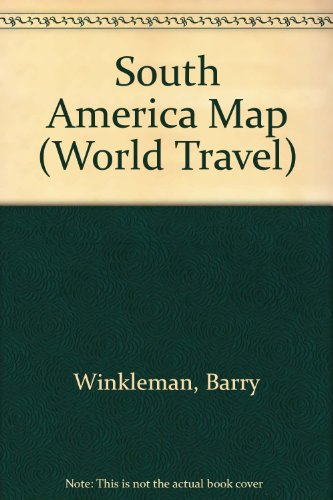 9780702804618: South America Map (World Travel)