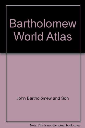 9780702806193: Bartholomew World Atlas
