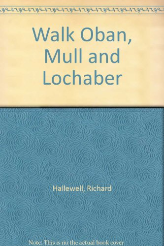 9780702808012: Walk Oban, Mull and Lochaber