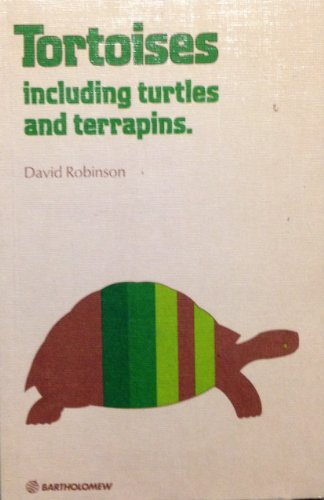 Tortoises Including Turtles and Terrapins (Pet Care Guides): Robinson, David