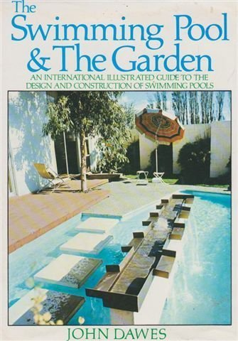The Swimming Pool & The Garden: Dawes, John
