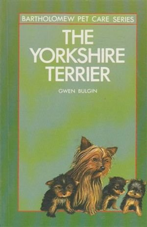 9780702810848: THE Yorkshire Terrier