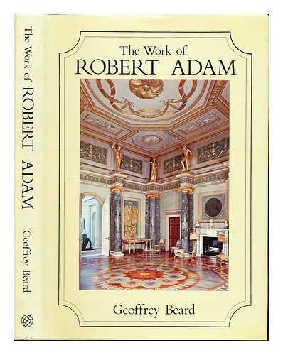 The Work Of Robert Adam.