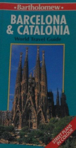 9780702812866: Barcelona and Catalonia (Bartholomew World Travel Guide)