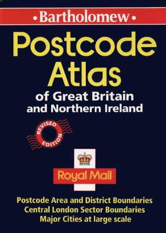 9780702829376: Postcode Atlas of Great Britain and Northern Ireland: Postcode Areas and District Boundaries Plus Central London Sector Boundaries