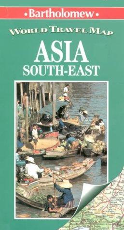 9780702831270: Asia South-East (Bartholomew World Travel Map)