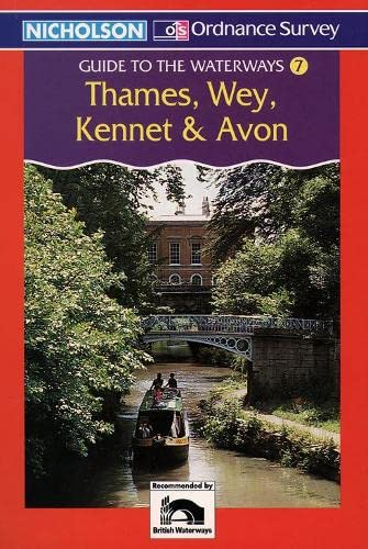 9780702833021: Thames, Wey, Kennet and Avon (Nicholson/OS Guide to the Waterways) (v. 7)