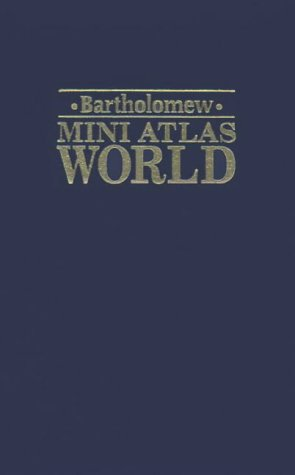 9780702833526: Bartholomew's Mini World Atlas
