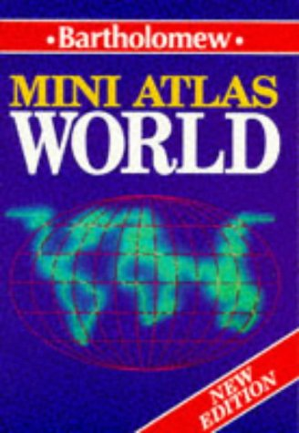 9780702833533: Bartholomew Mini World Atlas (Bartholomew mini atlas)