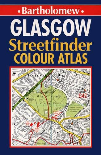 9780702836329: Bartholomew Glasgow Streetfinder Colour Atlas: 4 inches to 1 mile