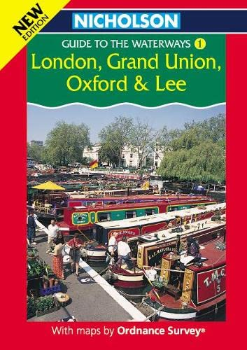 9780702841613: London, Grand Union, Oxford and Lee (Nicholson Guide to the Waterways, Book 1): London, Grand Union, Oxford and Lee v. 1 (Waterways Guide)