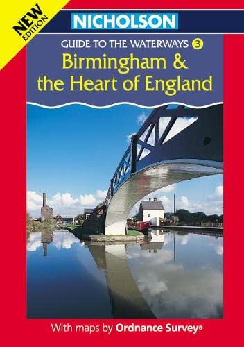9780702841637: Nicholson/Ordnance Survey Guide to the Waterways: Birmingham and the Heart of England v. 3