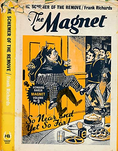 The Magnet Vol No 9 The Schemer of the Remove /Frank Richards