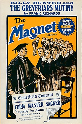Billy Bunter and The Greyfriars Mutiny. The Magnet Library. Howard Baker Magnet Volume No. 10