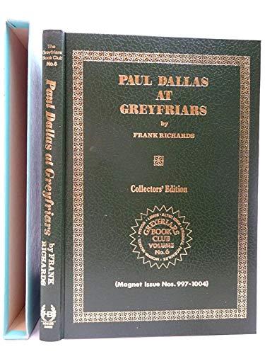 Paul Dallas at Greyfriars (9780703000972) by Frank Richards