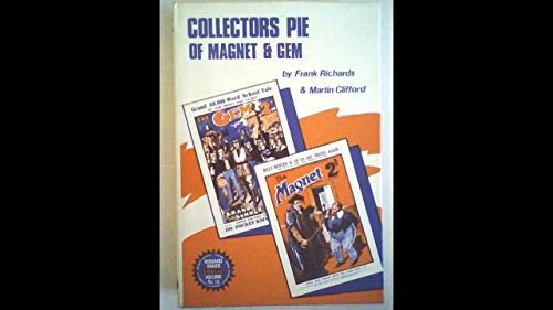 "Collectors Pie of ""Magnet"" and ""Gem"": Frank Richards"
