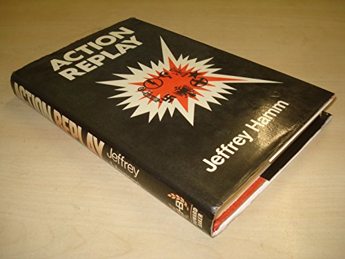 Action Replay An Autobiography: Hamm, Jeffrey