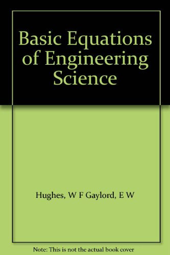 Basic Equations of Engineering Science (Schaums Outline: Hughes, William