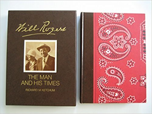 9780703441164: Will Rogers The Man and His Times