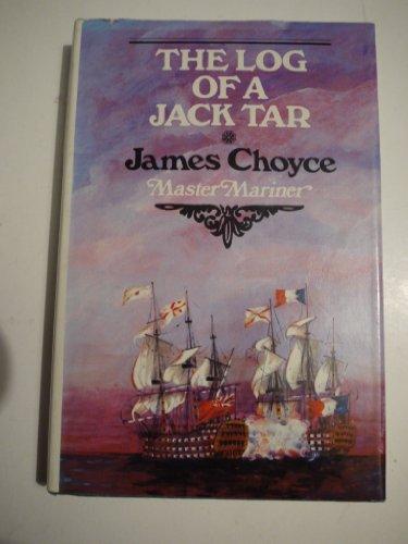 Log of a Jack Tar, or the: Choyce, James