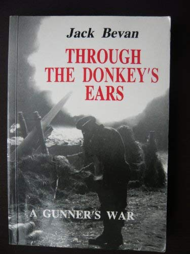 9780704102644: Through the Donkey's Ears: A Gunner's War