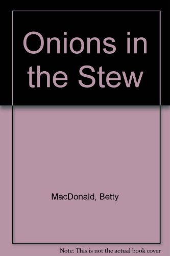 9780704104051: Onions in the Stew