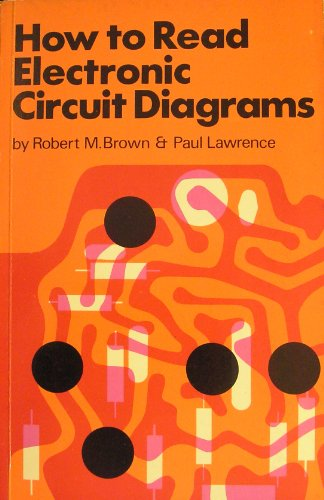 How To Read Electronic Circuit Diagrams | 9780704200104 How To Read Electronic Circuit Diagrams Abebooks