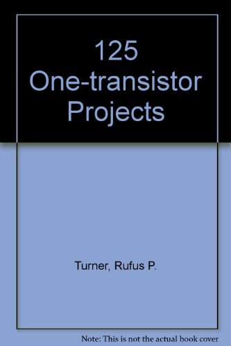 9780704200135: 125 One-transistor Projects