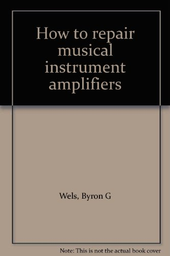 9780704200500: How to repair musical instrument amplifiers