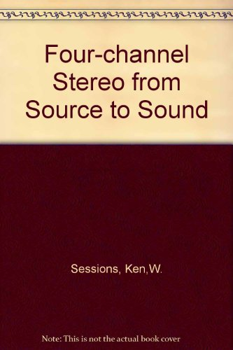 9780704200579: Four-channel Stereo from Source to Sound