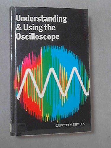 9780704200845: Understanding and Using the Oscilloscope