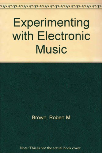 9780704201293: Experimenting with Electronic Music