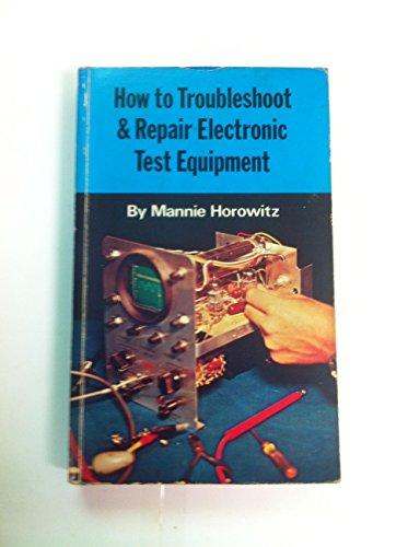 9780704201675: How to Troubleshoot Repair Test Equipment