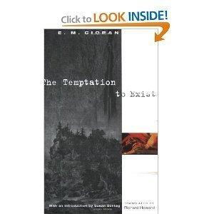 9780704300323: The Temptation to Exist (Quartet encounters)