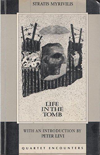 Life in the Tomb (Quartet Encounters): Myrivilis, Stratis