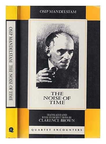 Noise of Time (Quartet Encounters): Mandelstam, Osip