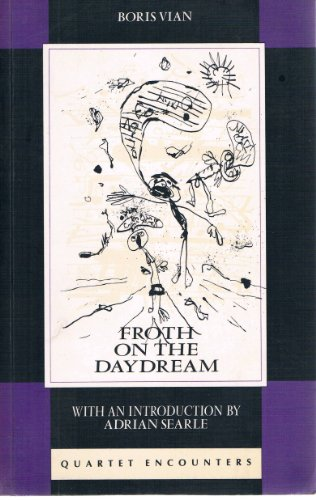 9780704300620: Froth on the Daydream (Quartet Encounters)