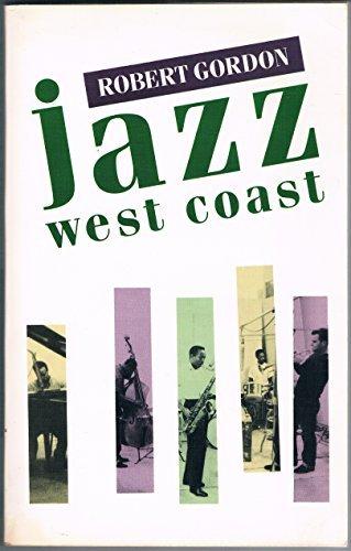 9780704301290: Jazz West Coast: The Lost Angeles Jazz Scene of the 1950s