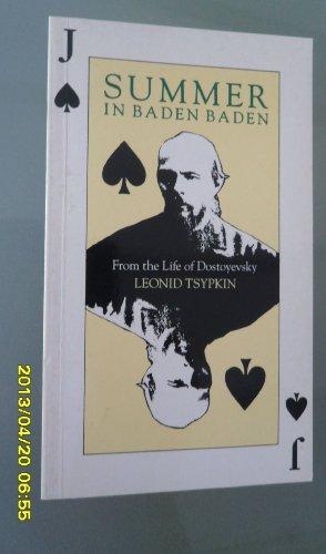 9780704301351: Summer in Baden Baden: From the Life of Dostoyevsky